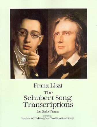 The Schubert Song Transcriptions for solo piano vol.1 - Ave Maria, Erlkönig and 10 other great Songs