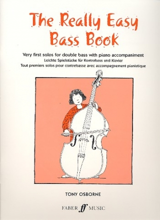 The really easy Bass Book Very first solos for double bass with piano accompaniment