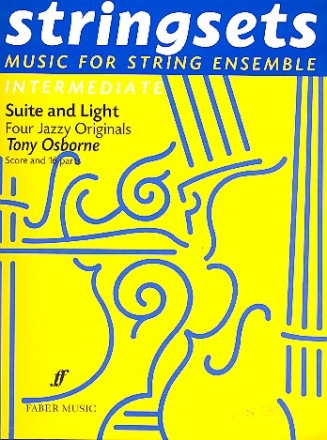 Suite and light 4 jazzy originals for string ensemble score and parts