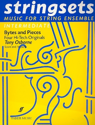 Bytes and Pieces 4 hi-tech originals for string ensemble score and 16 parts (4-4-2)-2-3-1