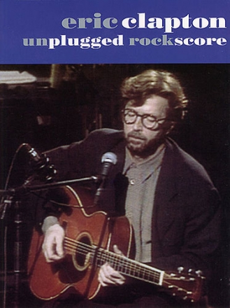 Eric Clapton: unplugged songbook rock score