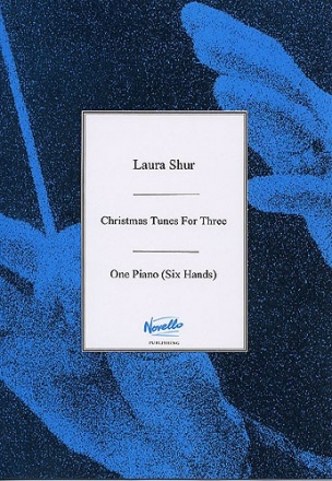 Christmas Tunes for three - for piano 6 hands score