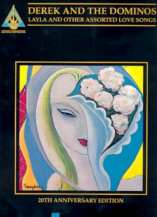 Derek and the Dominos: Layla and other assorted love songs songbook voice/guitar/tab