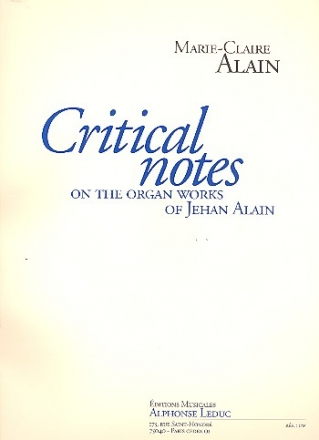 Critical notes on the organ works of Jehan Alain