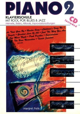Piano Band 2 (+CD): Klavierschule mit Rock, Pop, Blues und Jazz