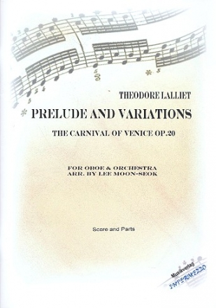 Prelude and Variations over The Carnival of Venice op.20 - for oboe and orchestra score and parts (strings 5-4-3-2-2)
