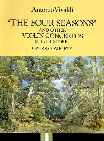The four seasons and other violin concertos op.8 - for violin and orchestra Full score