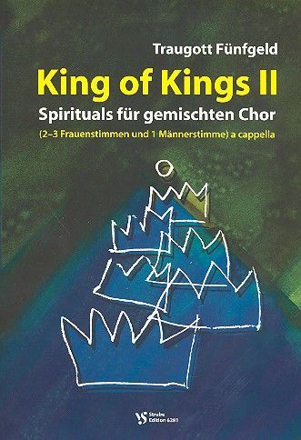 King of Kings Band 2 - 12 Spirituals für gem Chor (SAAM) a cappella Partitur (en)