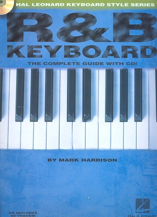 R & B Keyboard (+CD) The complete guide for all keyboard instruments Hal leonard Keyboard style series