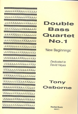 Double Bass Quartet no.1 score and parts New Beginnings