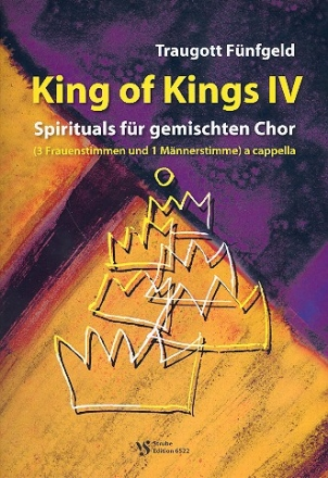 King of Kings Band 4 - 12 Spirituals für gem Chor (SAAM) a cappella Partitur (en)