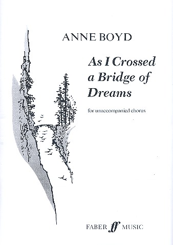 As I crossed a Bridge of Dreams for mixed chorus a cappella score