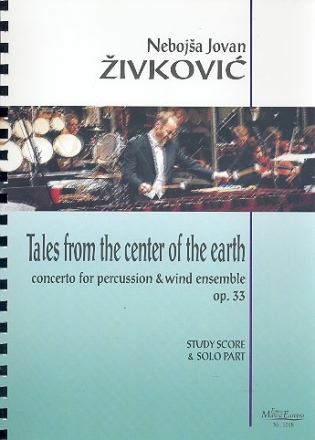 Tales from the Center of the Earth op.33 for percussion and wind ensemble study score and solo part