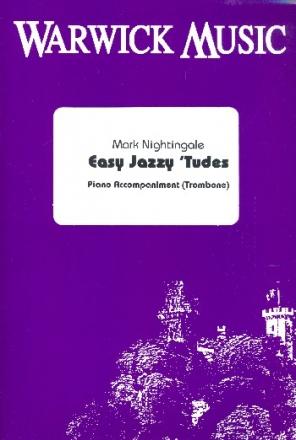 Easy Jazzy 'Tudes - for trombone and piano piano accompaniment