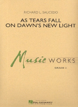 As Tears fall on Dawn's new Light - for concert band score and parts