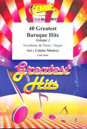 40 greatest Baroque Hits vol.1 - for trombone and piano (organ)
