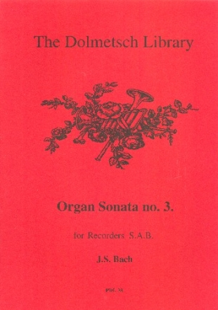 Organ Sonata no.3 - for 3 recorders (SAB) score and parts