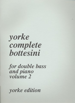 Yorke Complete Bottesini vol.2 for double bass and piano