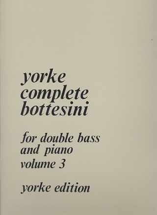 Yorke Complete Bottesini vol.3 - for double bass and piano
