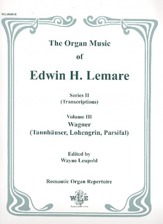 The Organ Music of Edwin H. Lemare Series 2 (transcriptions) vol.3 - Wagner