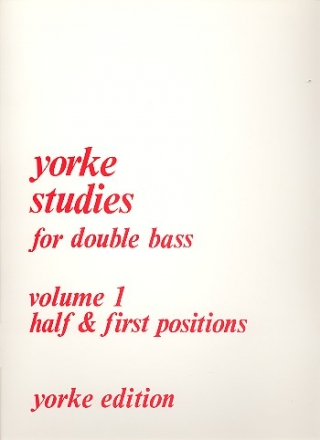 Yorke Studies for double bass vol.1 - Half and first positions