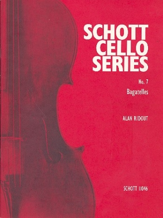 BAGATELLES FOR CELLO AND PIANO SCHOTT CELLO SERIES NO.7