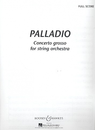 Palladio concerto grosso for string orchestra full score