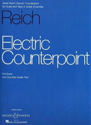 Electric Counterpoint for guitar and tape (guitar ensemble) score and live solo guitar part