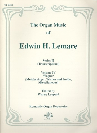 The Organ Music of Edwin H. Lemare Series 2 (transcr.) vol.4 - Wagner