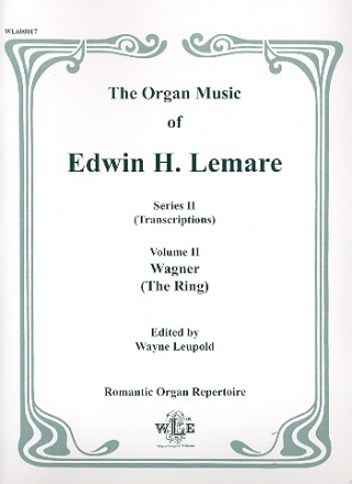 The Organ Music of Edwin H. Lemare Series 2 (transcriptions) vol.2 - The Ring (Wagner)