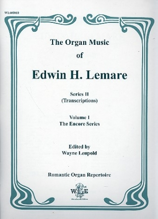 THE ORGAN MUSIC OF EDWIN H. LEMARE SERIES 2 (TRANSCR.) VOL.1 - THE ENCORE SERIES