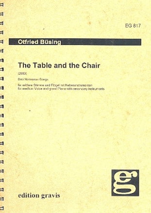 THE TABLE AND THE CHAIR FUER BARITON UND EINEN FLUEGEL MIT NEBENINSTRUMENTEN