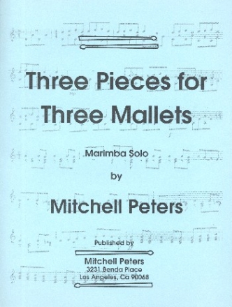 3 Pieces for 3 Mallets - for marimba solo
