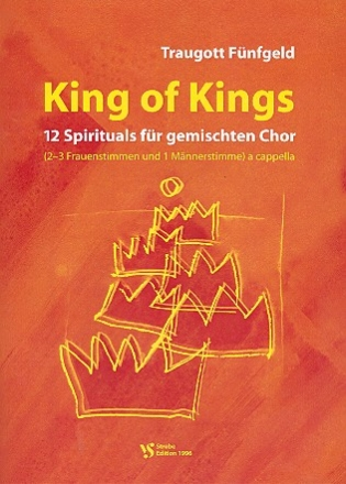 King of Kings Band 1 - 12 Spirituals für gem Chor (SAAM) a cappella Partitur (en)