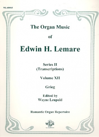 The Organ Music of Edwin Lemare Series 2 vol.12 - Transcriptions from Works by Grieg
