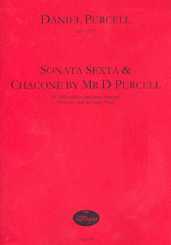 Sonata no.6 and Chacone by Mr. D Purcell für Altblockflöte und Bc