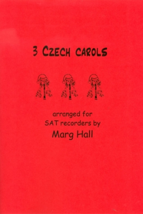 3 Czech Carols - for 3 recorders (SAT) score and parts