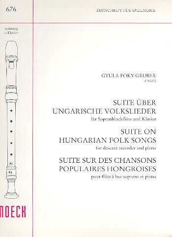 suite ber ungarische volkslieder f r sopranblockfl te und klavier notenlager notenversand. Black Bedroom Furniture Sets. Home Design Ideas