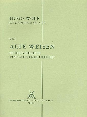Alte Weisen 6 Gedichte Von Gottfried Keller Für Frauenstimme Und Klavier