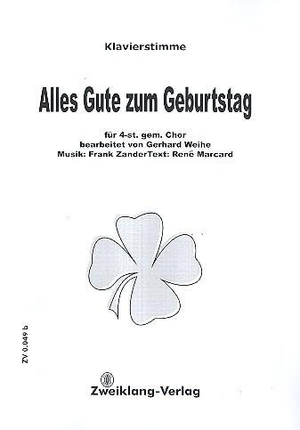 Alles Gute Zum Geburtstag Fur Gem Chor Und Klavier Klavierstimme