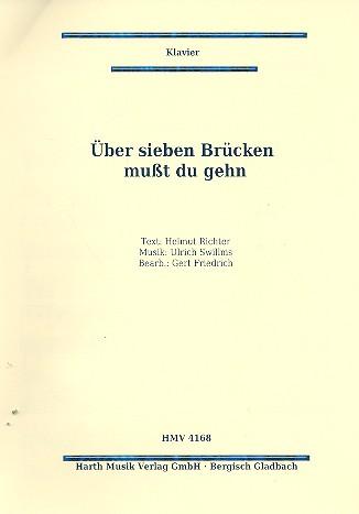 Гјber Sieben BrГјcken Musst Du Gehn Text