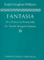 Fantasia on a theme by Thomas Tallis for double stringed orchestra,   full score