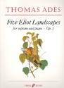 5 Eliot Landscapes op.1 for soprano and piano score