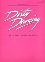 Dirty Dancing - The Musical songbook piano/vocal/guitar