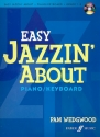 Easy Jazzin' About (+CD) fun pieces for piano/keyboard grade 1-3