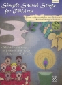 Simple sacred Songs for Children (+CD) - for children's chorus and piano score (with reproducible song sheets)