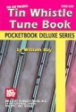 Tin Whistle Tune Book - Pocketbook Deluxe Series