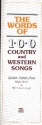 The Words of 100 Country and Western Songs