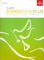 The ABRSM Songbook plus Grade 1 - for voice and piano score