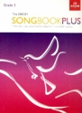 The ABRSM Songbook plus Grade 3 - for voice and piano score